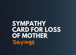 Sympathy Card Sayings for loss of Mother