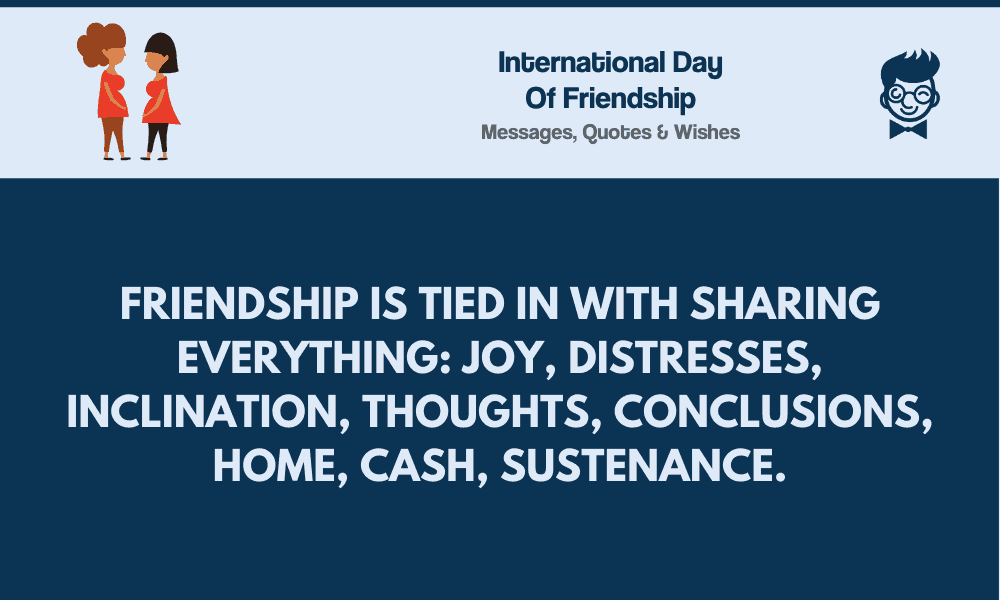 international day of friendship best messages quotes greetings