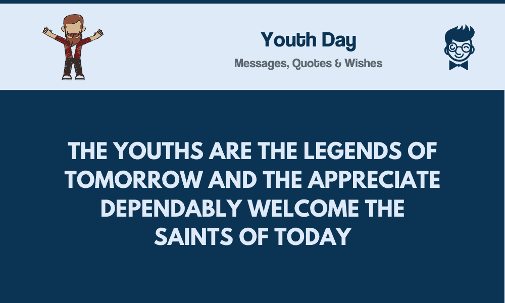 youth day best messages quotes greetings