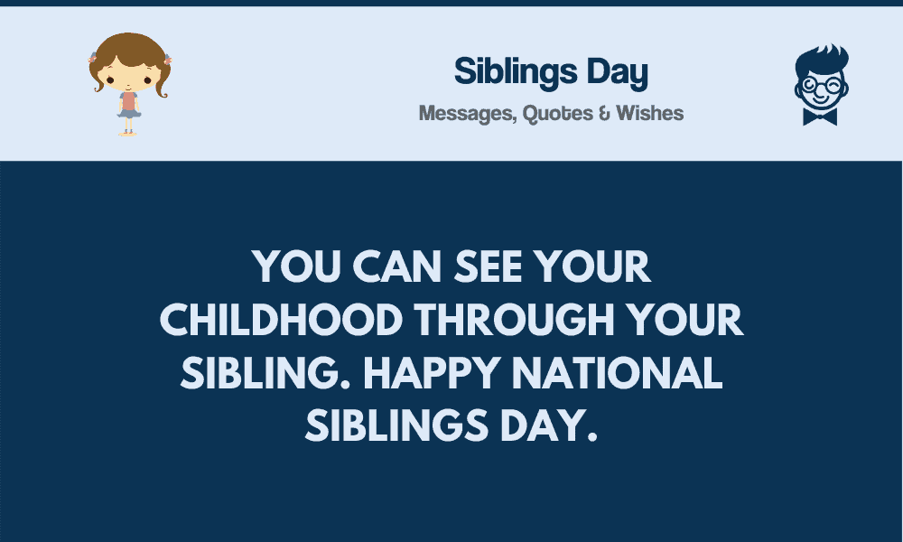 Siblings Day 74 Best Messages Quotes And Greetings