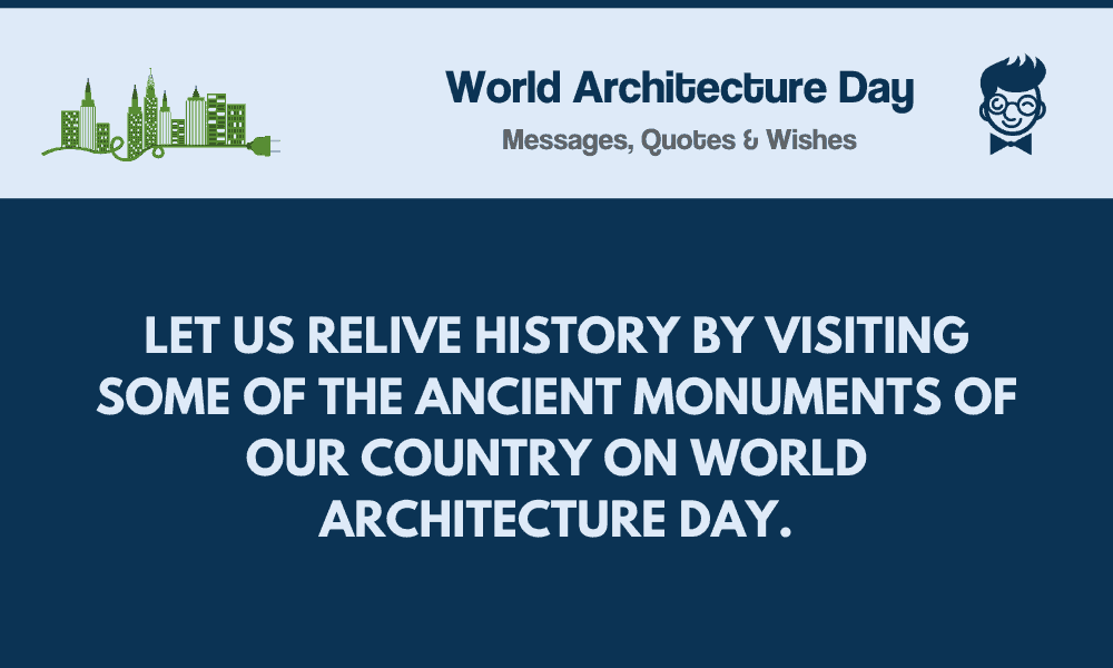World Architecture Day: 85+ Messages, Quotes & Greetings