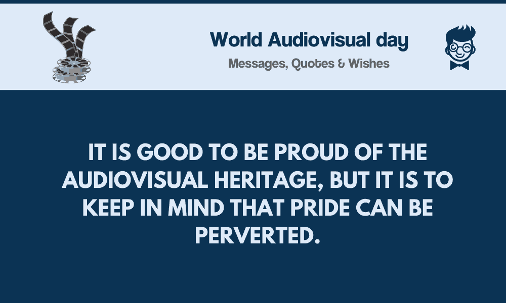 World Audiovisual Day 82 Best Messages Quotes Greetings