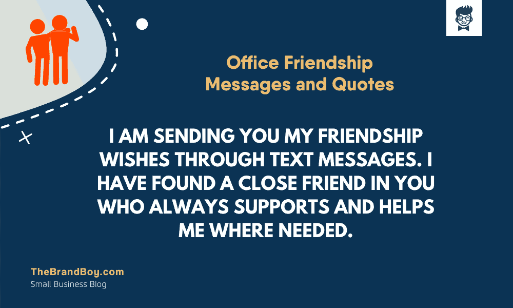 35+ Good Office Friendship Messages and Quotes | theBrandBoy.com