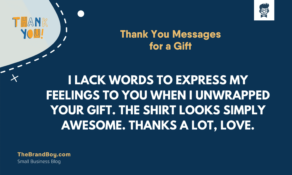 39 Fantastic Thank You Messages For A Gift Thebrandboy Com