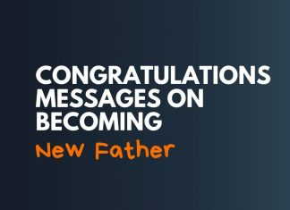 Congratulations Messages on Becoming New Father