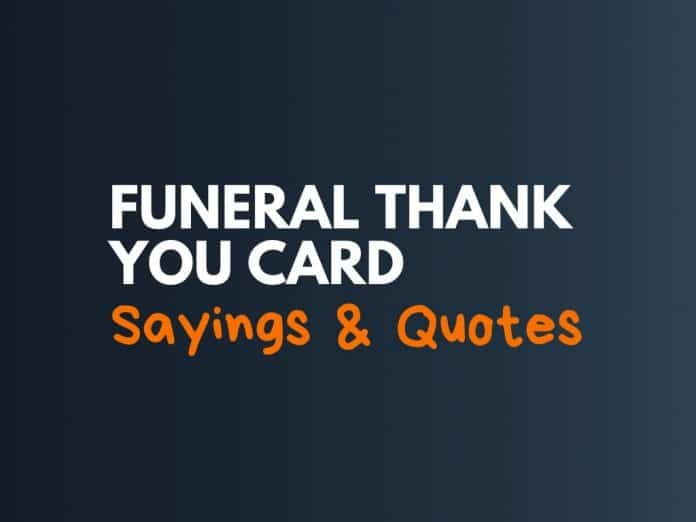 Funeral Thank You Card Sayings