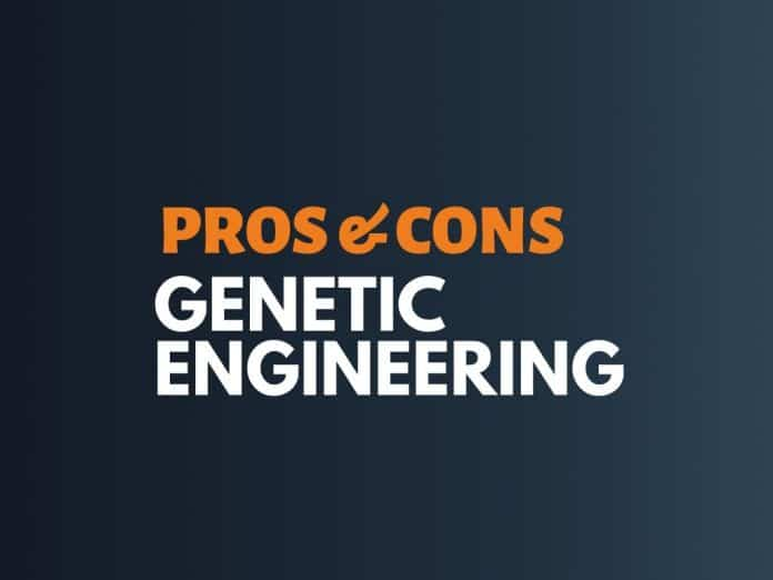 Pros Cons of Genetic Engineering
