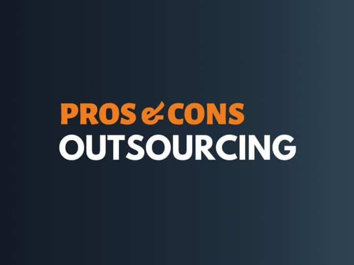 Pros Cons of Outsourcing
