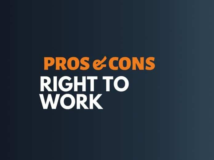 Pros Cons of Right to Work