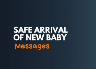 Safe Arrival of New Baby Messages