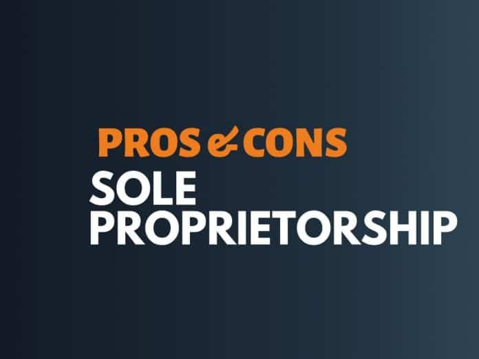 Pros Cons of Sole Proprietorship