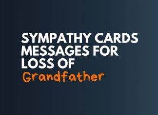Sympathy Card Messages for Loss of Grandfather