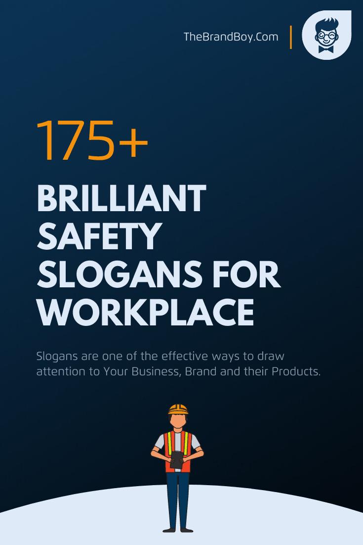 149 Brilliant Safety Slogans For Workplace Thebrandboy Com