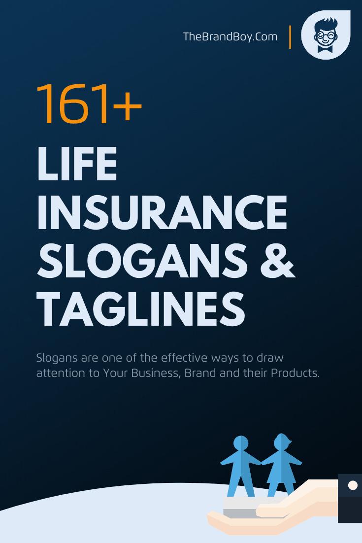 191 Catchy Life Insurance Slogans Taglines