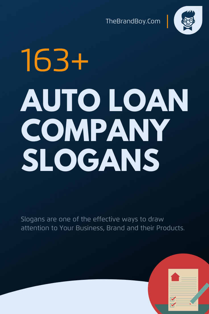 154 Best Auto Loan Company Slogans And Taglines