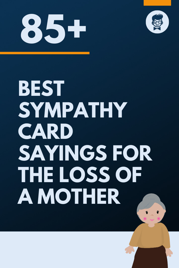 38 best sympathy card sayings for the loss of a mother
