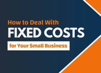 Fixed Costs for Small Business and How to Deal With Them