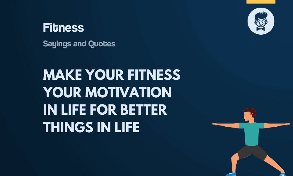 125 Best Fitness Quotes And Sayings Thebrandboy Com