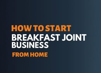 Start Breakfast Joint Business from Home