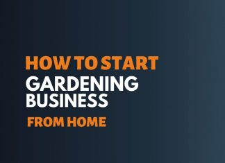 Start Gardening Business from Home