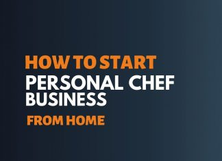 Start Personal Chef Business From Home