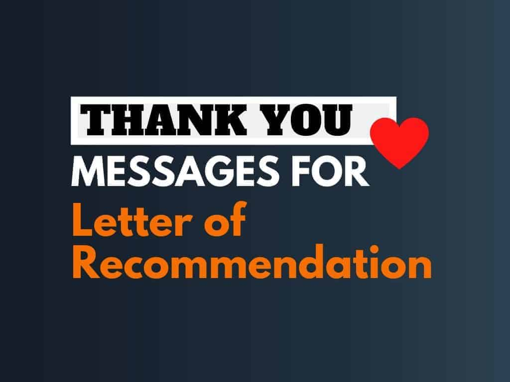 48 Best Thank You Messages For Letter Of Recommendation