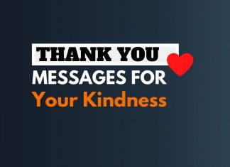 Thank You Messages for your Kindness