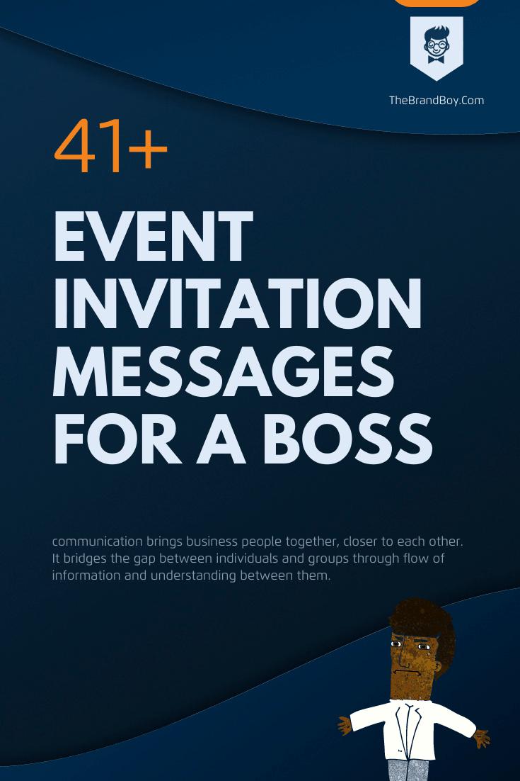 38+ Best Event Invitation Messages for a Boss - thebrandboy.com