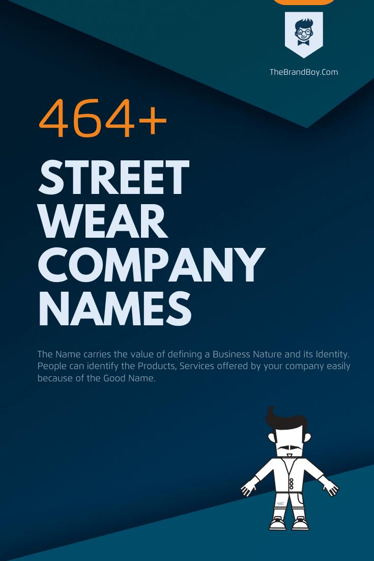389 Creative Street Wear Company Names Ideas Thebrandboy Com