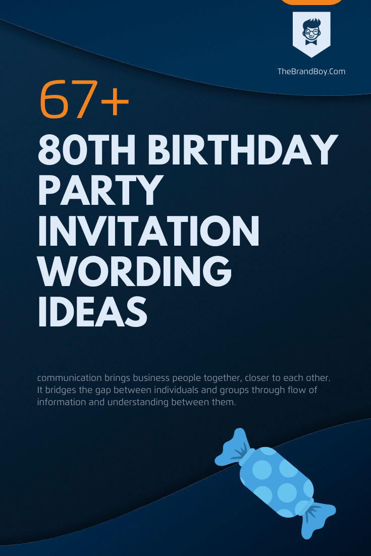 49+ Best 80th Birthday Party Invitation Wording Ideas