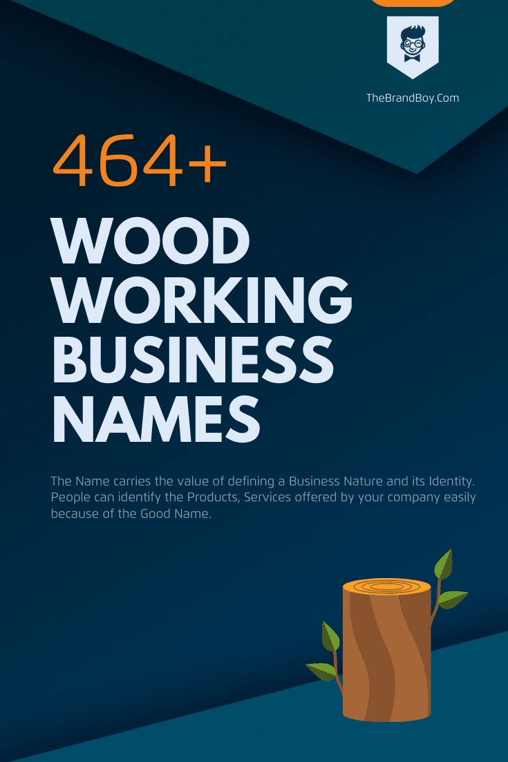 472 Best Wood Working Business Names Thebrandboy Com