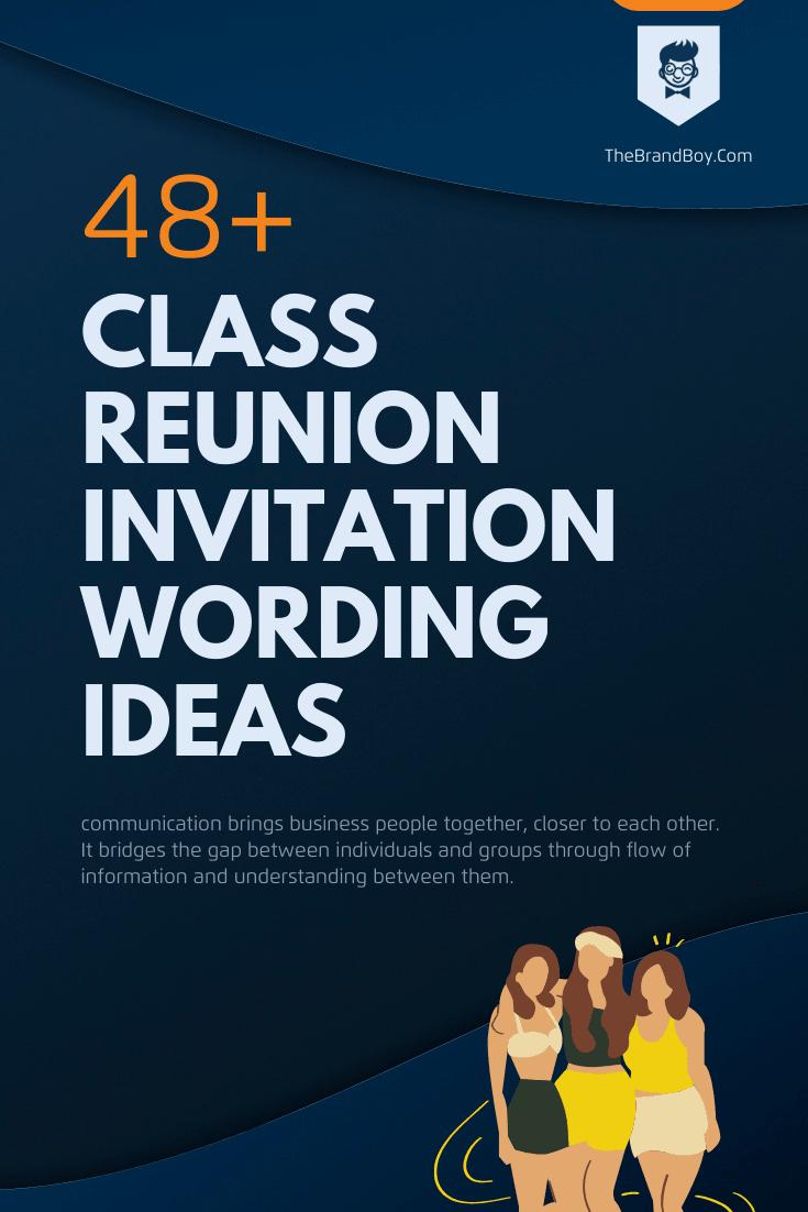 38+ Best Class Reunion Invitation Wording Ideas - theBrandBoy.Com