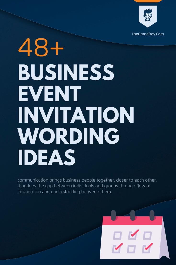 45+ Best Business Event Invitation Wording Ideas - thebrandboy.com