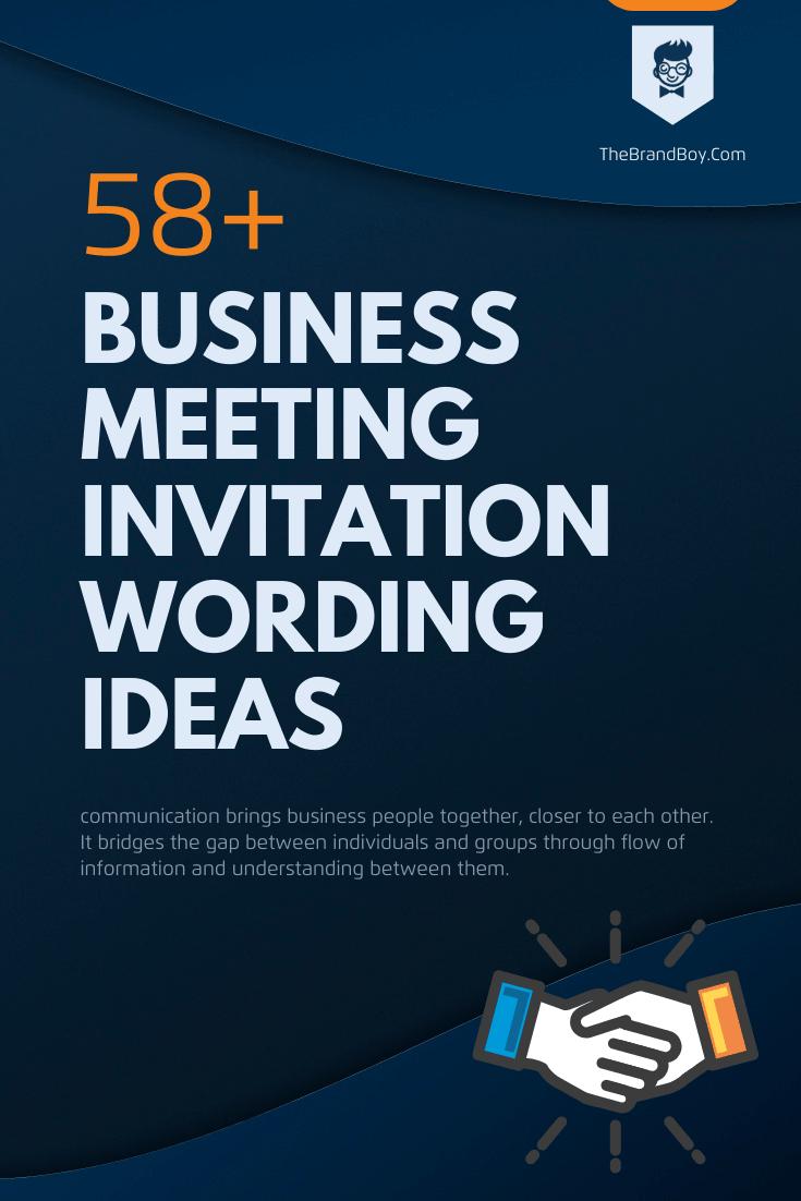 53+ Best Business Meeting Invitation Wording Ideas - thebrandboy