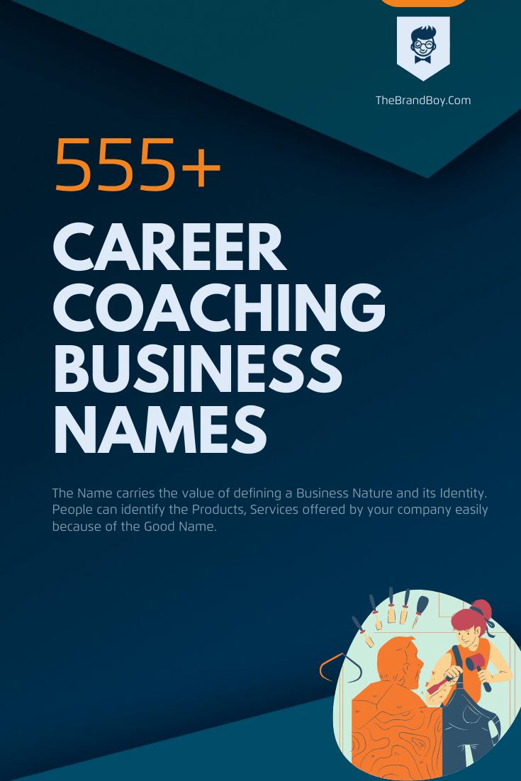 485+ Creative Career Coaching Business Names ( Video+ ...