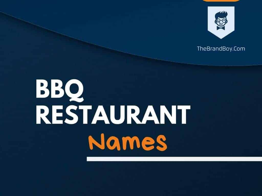 375 Best Bbq Restaurant Names Ideas Thebrandboy