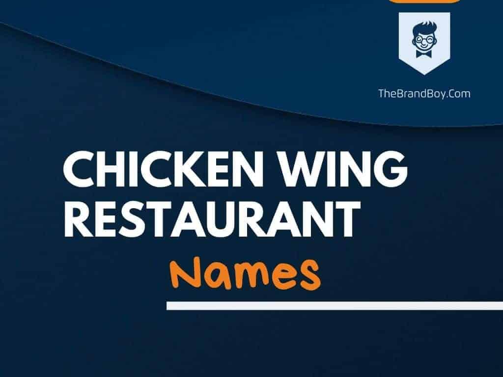 350 Best Chicken Wing Restaurant Names Ideas Thebrandboy