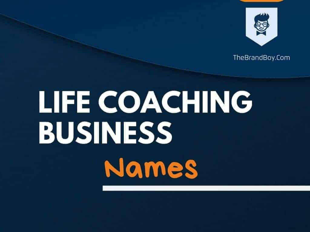 375+ Best Life Coaching Business Names ideas - theBrandBoy
