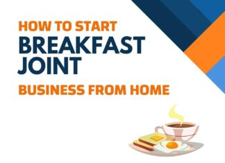 Start a Breakfast Joint Business from Home