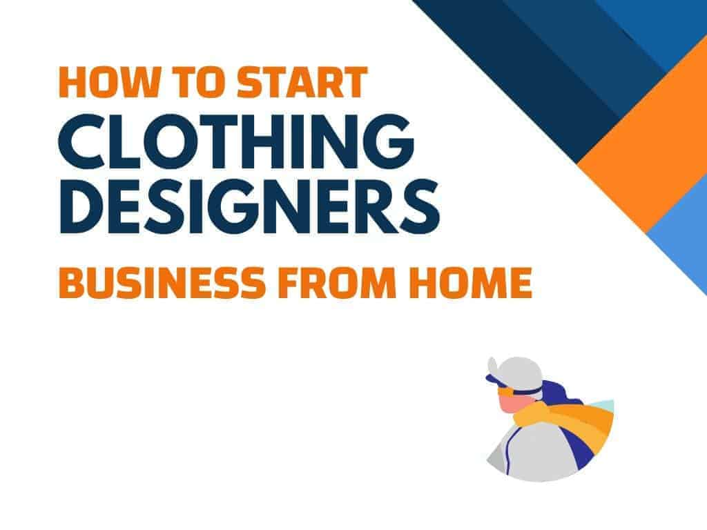 Tips And Home Business Ideas For Clothing Designers