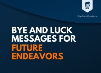 Good Bye and Good Luck Messages