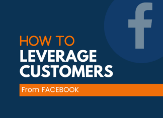 Leverage Customers through Facebook