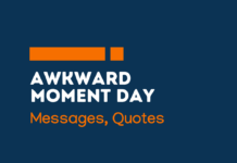 awkward moment day messages