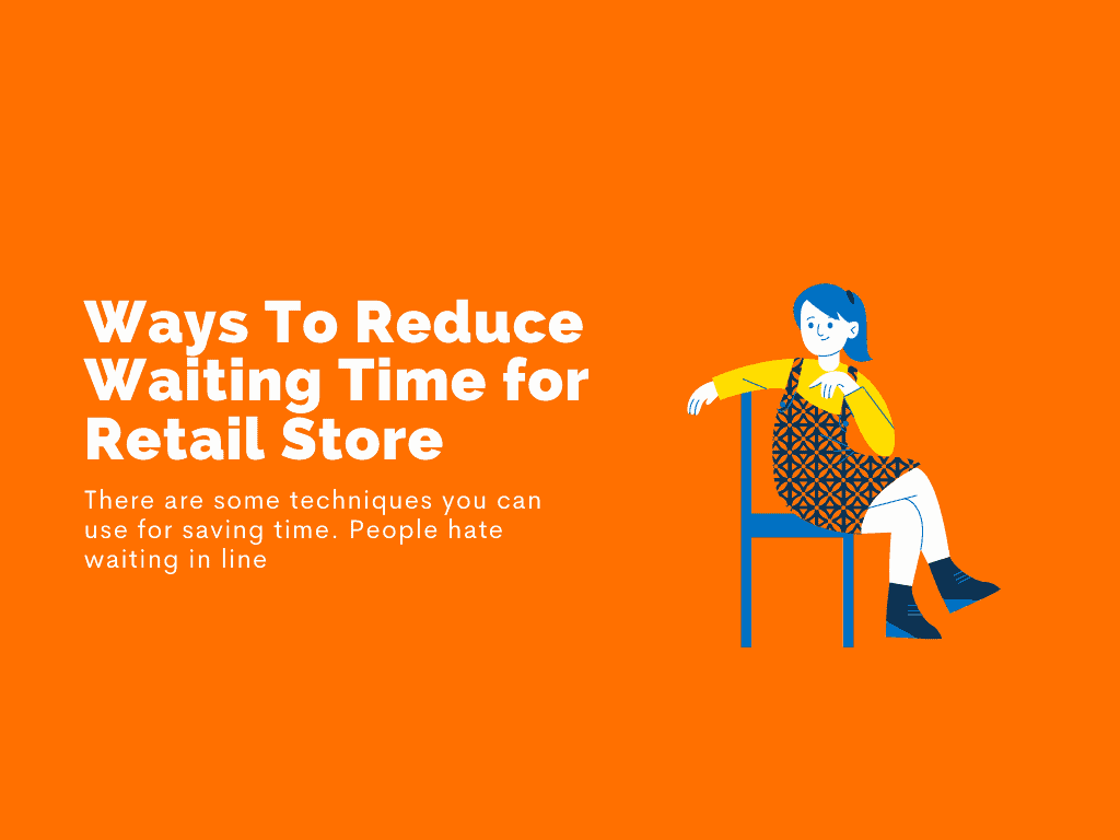 ways reduce waiting time in business